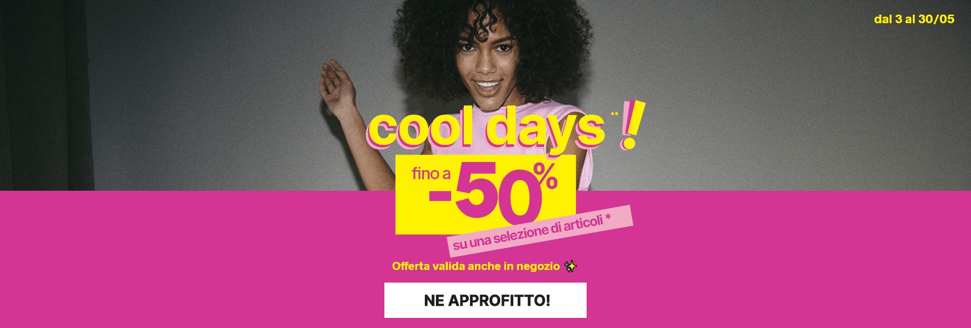 Cooldays - Fino a -50% su una selezione di articoli - Pimkie
