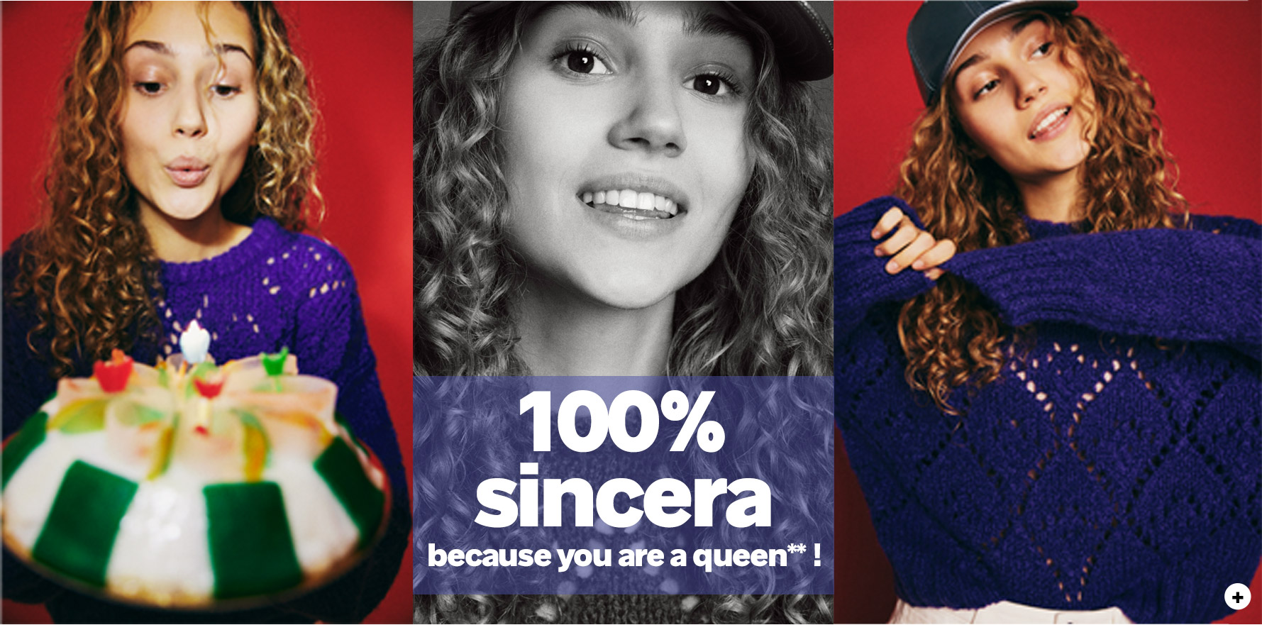 100% sincera, because you are a queen !**