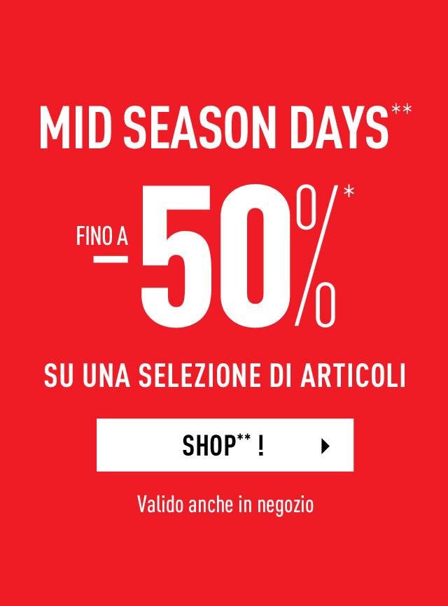 Mid season days**